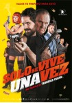 Sólo Se Vive Una Vez (2017)