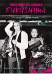 Recuerdos Desde Fukushima (Blu-Ray)