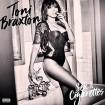 Sex And Cigarettes (Toni Braxton) CD