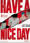 Have A Nice Day (V.O.S.)