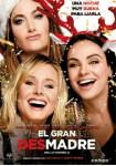 El Gran Desmadre (Malas madres 2) (Blu-Ray)