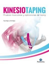 Kinesiotaping - Pruebas musculares y aplicaciones de taping (Cartoné+color) (Medicina)