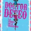 La Fuerza de la Fragilidad. Palabras Ante el Espejo (Doctor Deseo) CD+DVD+Libro
