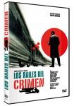 Los Raíles del Crimen
