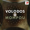 Volodos Plays Mompou (Arcadi Volodos) CD