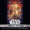 B.S.O Star Wars: La Amenaza Fantasma (CD)