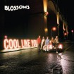 Cool Like You (The Blossoms) CD