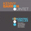 Concentric Circles (Kenny Barron Quintet) CD