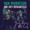 You're Driving Me Crazy (Van Morrison & Joey DeFrancesco) CD
