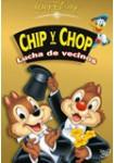 Chip y Chop: Lucha de Vecinos