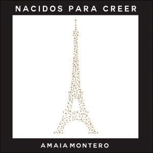 Nacidos para Creer (Amaia Montero) CD