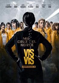Vis A Vis - 3ª Temporada