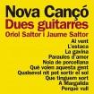 Nova Cançó. Dues guitarres (Oriol Saltor & Jaume Saltor) CD