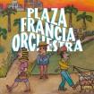 Plaza Francia Orchestra (Plaza Francia) CD