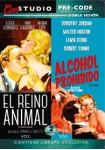 Doble Sesión: El Reino Animal + Alcohol Prohibido