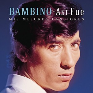Así Fue - Mis Mejores Canciones: Bambino CD