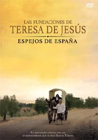 Las Fundaciones De Teresa De Jesús (Espejos de España)