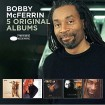 5 Original Albums: Bobby Mc Ferrin (5 CD)