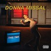 This Time (Donna Missal) CD