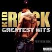 Greatest Hits (Kid Rock) CD