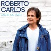 Amor Sin Límites (Roberto Carlos) CD