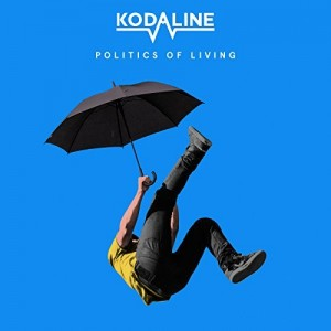 Politics Of Living (Kodaline) CD