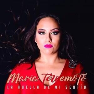La huella de mi sentío (María Terremoto) CD