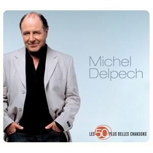 Les 50 Plus Belles Chansons (Michel Delpech) CD(3)