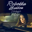 Things You Leave Behind (Rebekka Bakken) CD