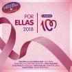 Por Ellas 2018 (Cadena 100) (2 CD)