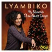 My Favourite Christmas Songs (Lyambiko) CD