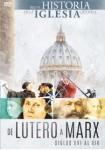 Breve Historia De La Iglesia : De Lutero A Marx