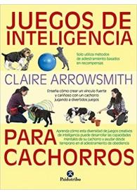 Juegos de inteligencia para cachorros (Animales de Compañía) Tapa blanda