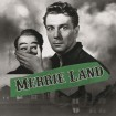 Merrie Land (The Bad and The Queen The Good) CD