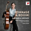 Hommage A Rossini (Raphaela Gromes) CD