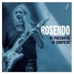 Ni presunto ni confeso (Rosendo) CD(2)