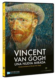 Vincent Van Gogh : Una Nueva Mirada