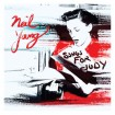Songs For Judy (Neil Young) CD