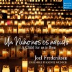 Un Niño Nos Es Nasçido (Joel Frederiksen) CD