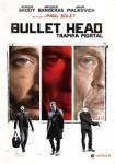 Bullet Head - Trampa Mortal