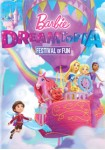 Barbie Dreamtopia : Festival Of Fun