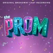 B.S.O Broadway Cast Of The Prom: A New Musical CD