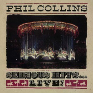 Serious Hits…Live! (Phil Collins) CD