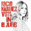 Visto en el Jueves (Rocío Márquez) CD