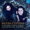 Muera Cupido (Nuria Rial) CD