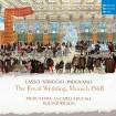 The Royal Wedding, Munich 1568 (Musica Fiata) CD