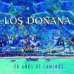50 Años De Caminos (Los Doñana) (CD Digipack)