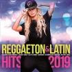 Reggaeton & Latin Hits 2019 (CD)