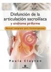 Disfunción de la articulación sacroilíaca y síndrome piriforme (Medicina) Tapa blanda