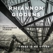 There Is No Other (Rhiannon Giddens) CD